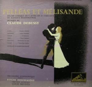 Pelléas et Mélisande, premiere recording, 1941