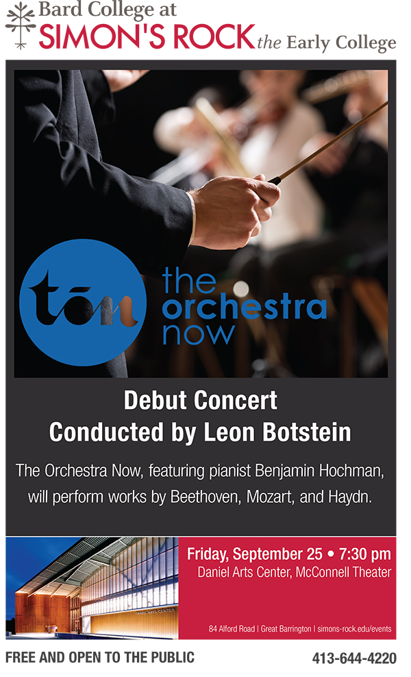 An explosion of music in the Berkshires: Leon Botstein and The Orchestra Now and Arthur Greene, Pianist, at Simon's Rock; Ensemble Nieuw Nederland at the Roe-Jan Library, Hillsdale, NY